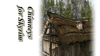 Chimneys for Skyrim2